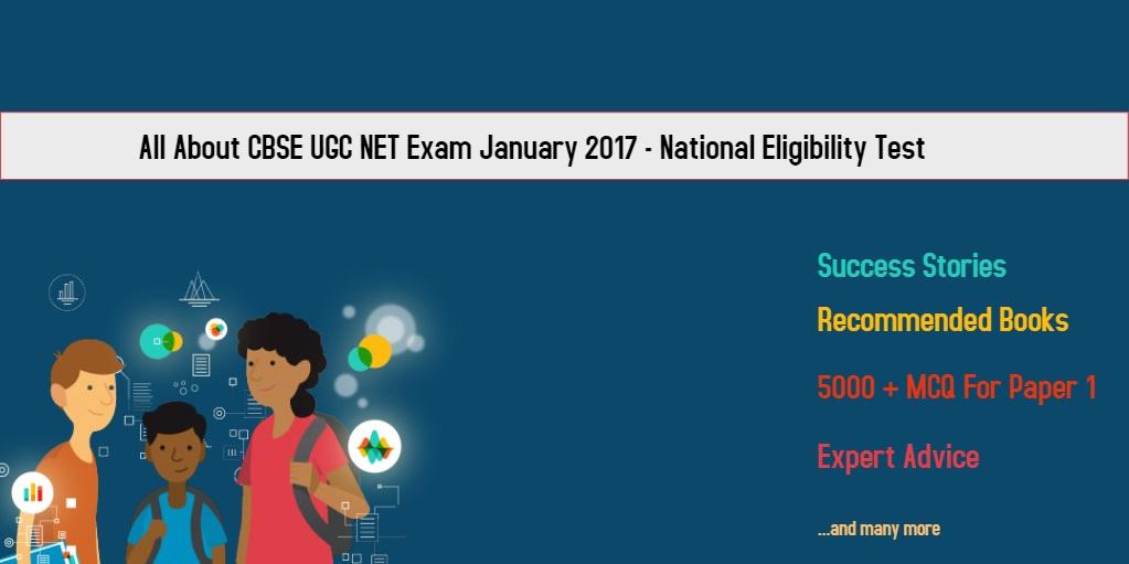 all-about-ugc-net-jan-2017-exam