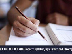 Crack CBSE UGC NET  JAN 2017 Paper 1: Syllabus,Tips, Tricks and Strategy