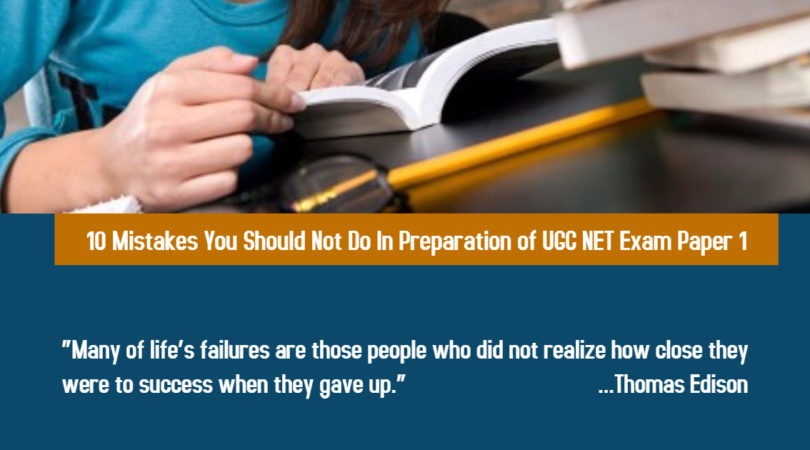 10 Mistakes You Should Not Do In Preparation of  UGC NET Exam Paper 1