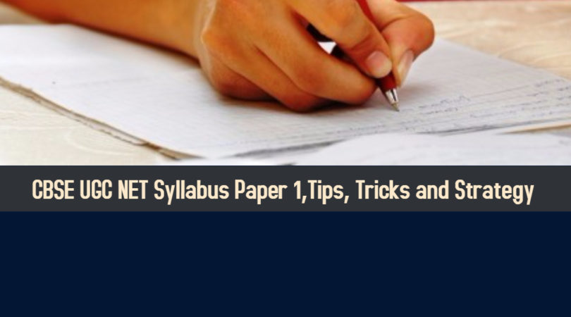 CBSE UGC NET Syllabus Paper 1,Tips, Tricks and Strategy | Updated