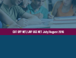 CUT OFF NET/JRF UGC NET July/August 2016