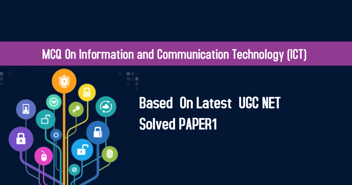 MCQ ICT | Information And Communication Technology(ICT) | UPDATED