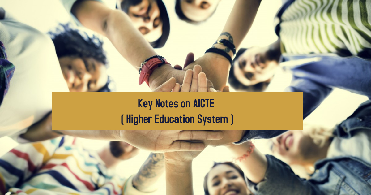 Kick-start Notes on AICTE for Higher Education System