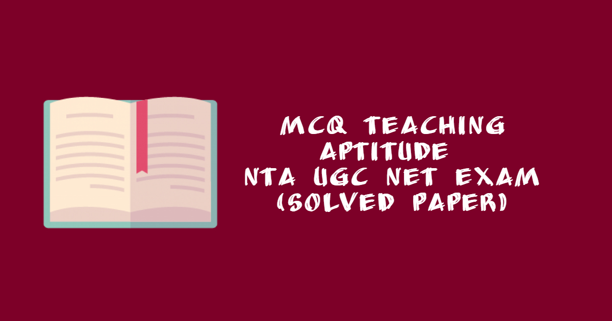 MCQ Teaching Aptitude Solved Paper   Updated
