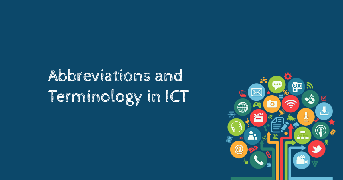200+ Common Abbreviations And Terminology In ICT