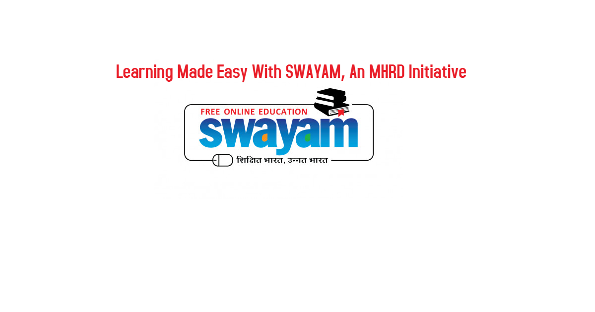 #1 Study Webs of Active Learning for Young Aspiring Minds(SWAYAM)