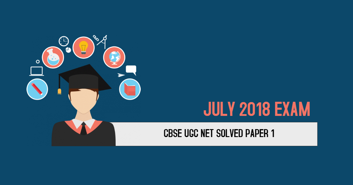 MCQ Questions Based On Paper1 CBSE UGC NET EXAM July 2018
