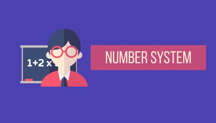 A detailed guide on Number System in Mathematics | 2021